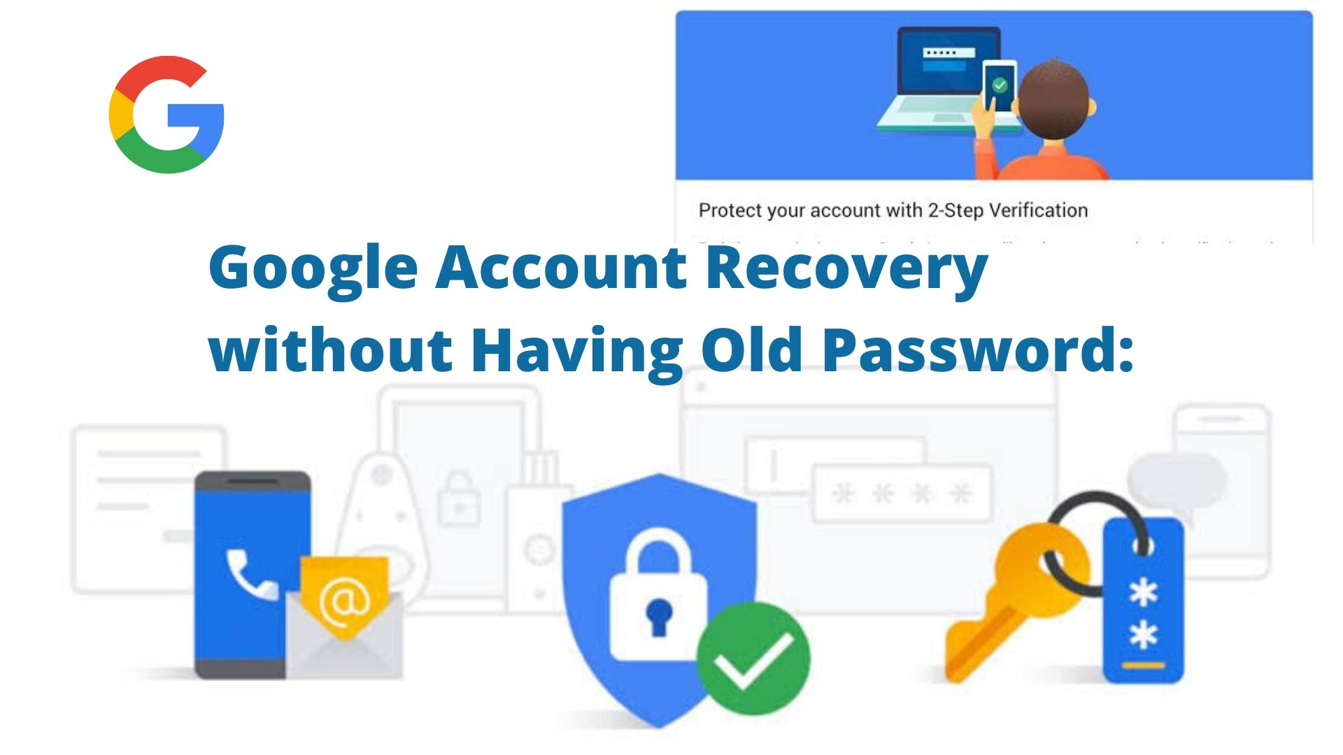 GOOGLE Account Password Recovery Not Working